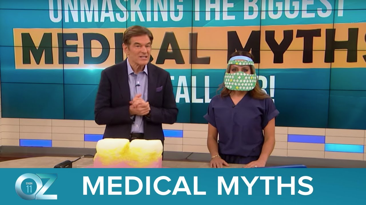 Unmasking the biggest medical myths you fall for - The Dr. Oz Show Season 11