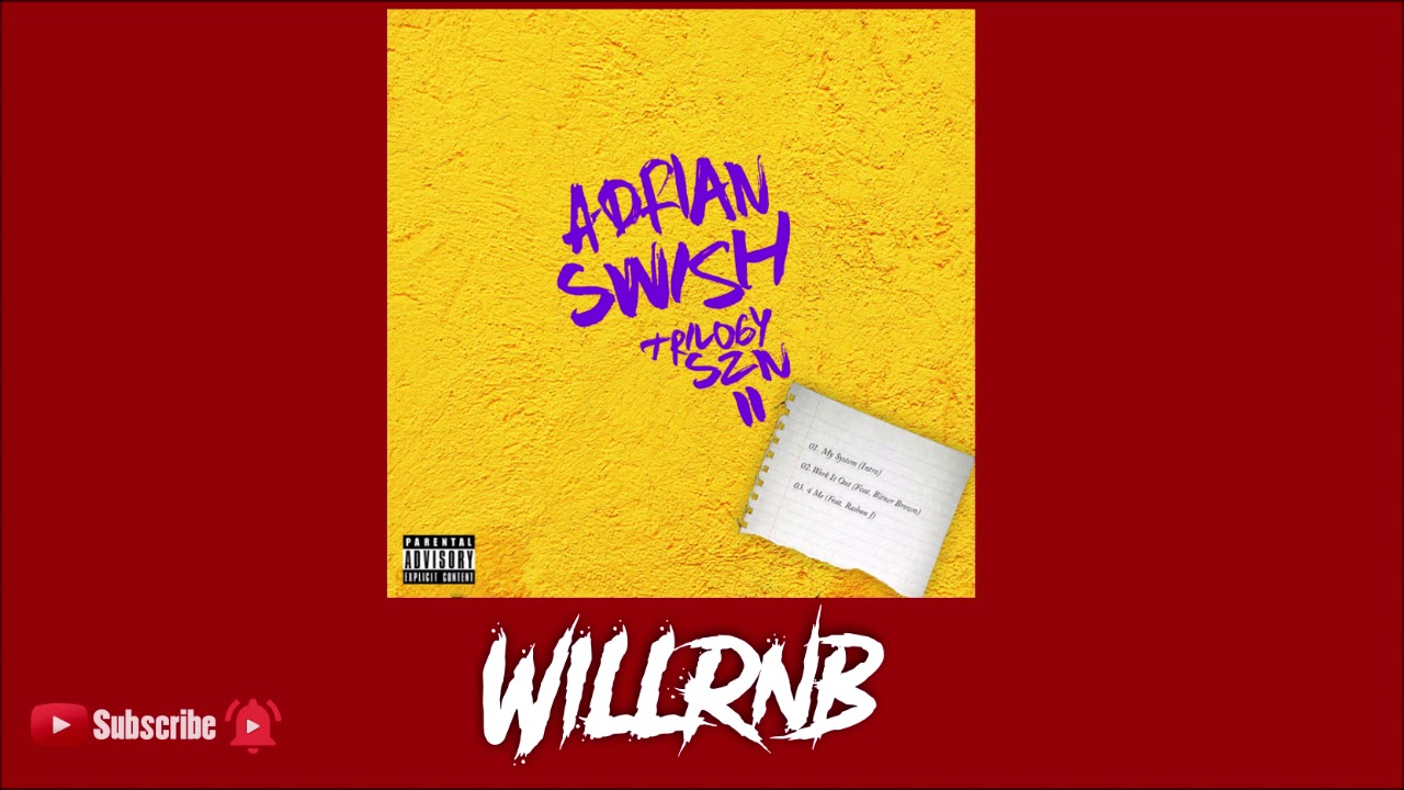 Adrian Swish Feat. Bitner Brown - Work It Out