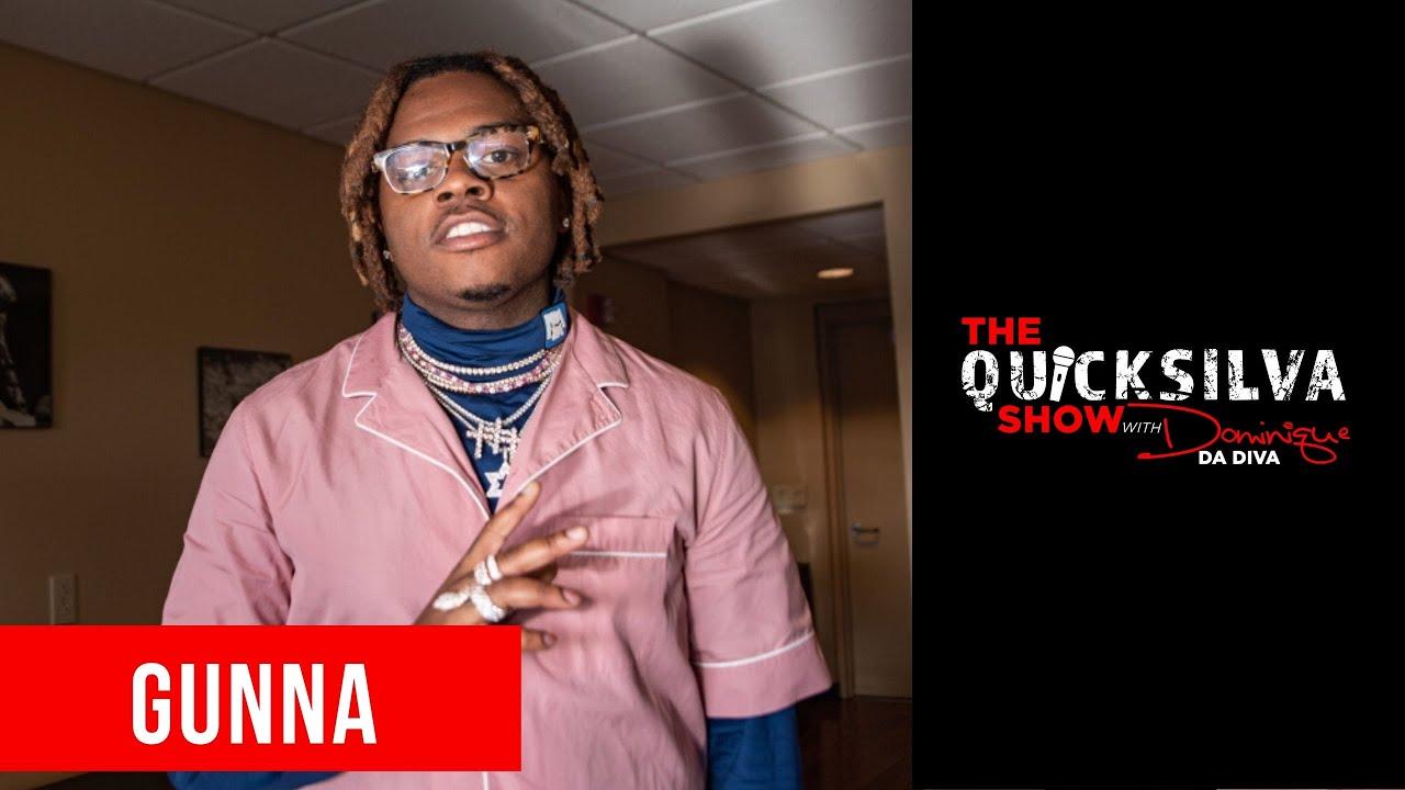 Gunna Joins The QuickSilva Show with Dominiques Da Diva
