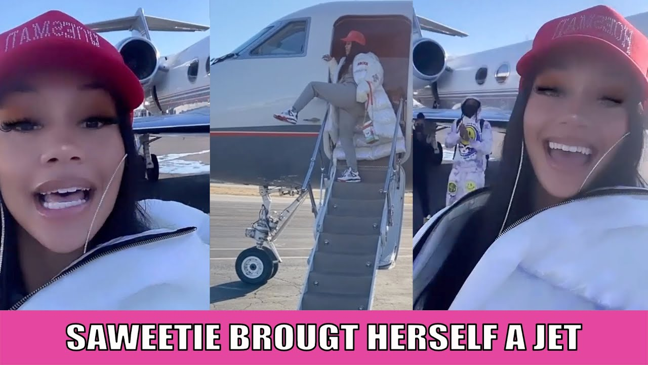 SAWEETIE BUYS HERSELF A PRIVATE JET