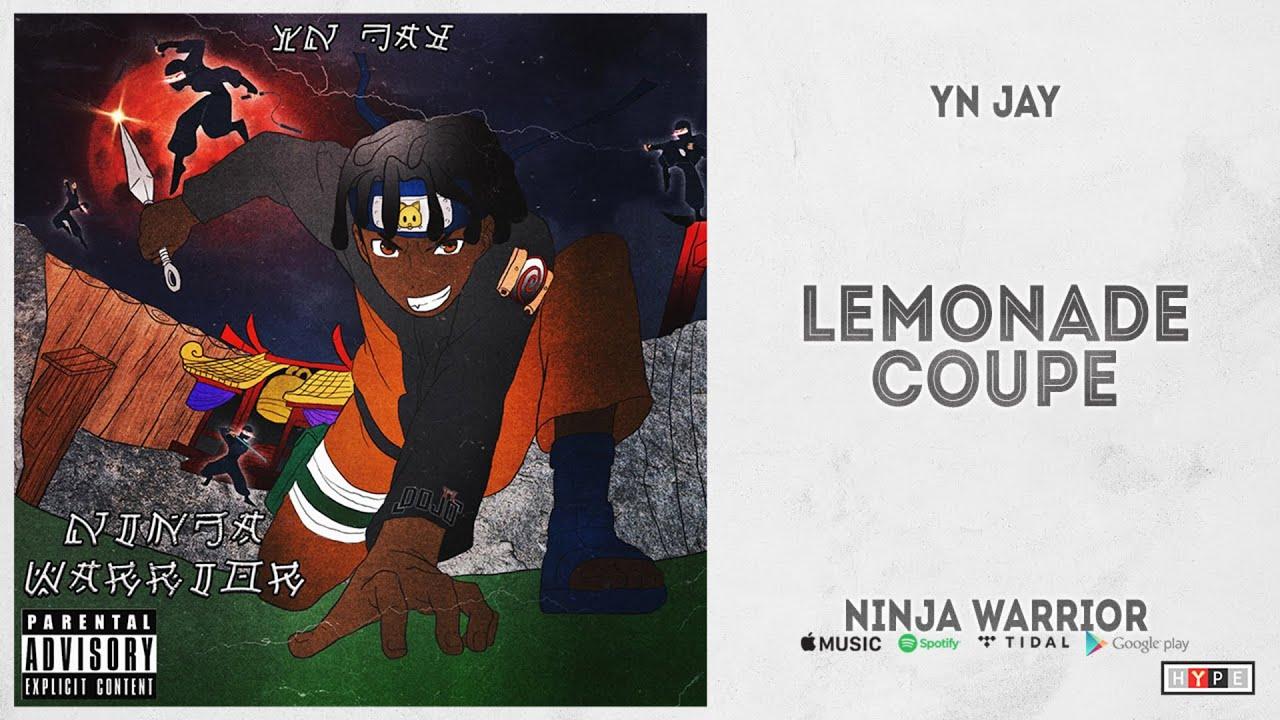 YN Jay - ''Lemonade Coupe'' (Ninja Warrior)
