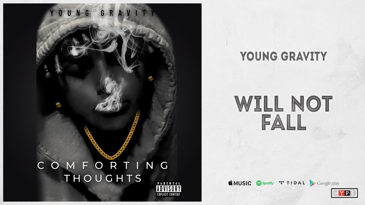 """Young Gravity - """"Will Not Fall"""""""
