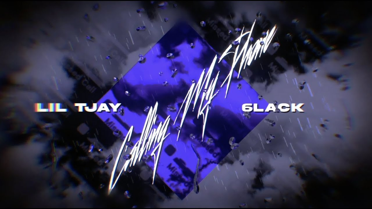 Lil Tjay & 6LACK - Calling My Phone (Lyric Video)