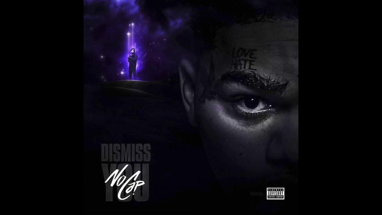 NoCap - Dismiss You [Official Audio]