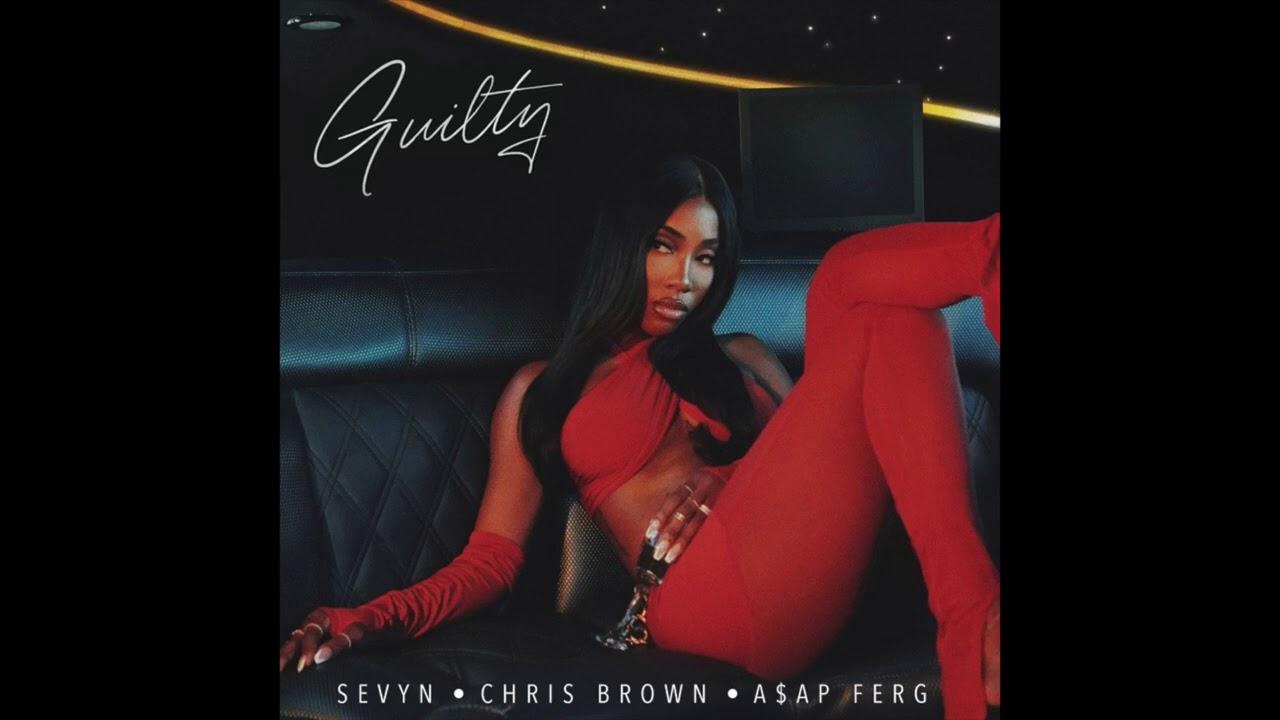 Sevyn ft. Chris Brown & A$AP Ferg - Guilty