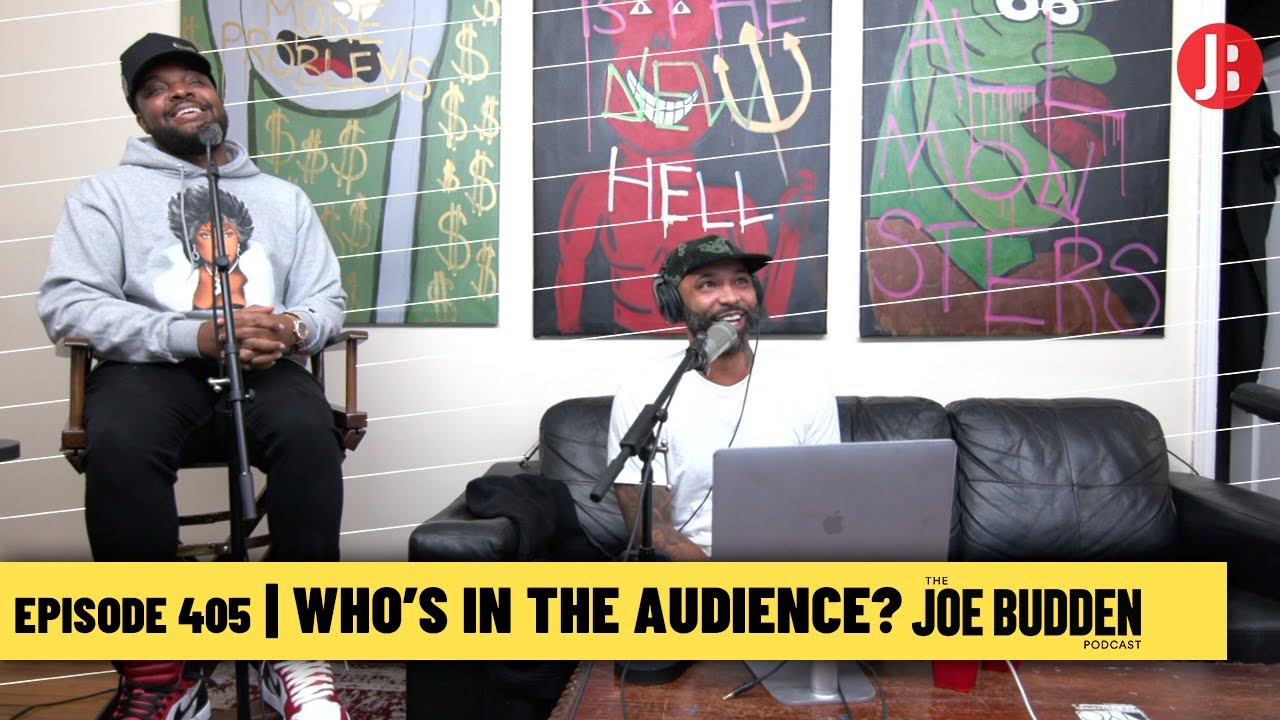 The Joe Budden Podcast Episode 405 | Who's In The Audience?