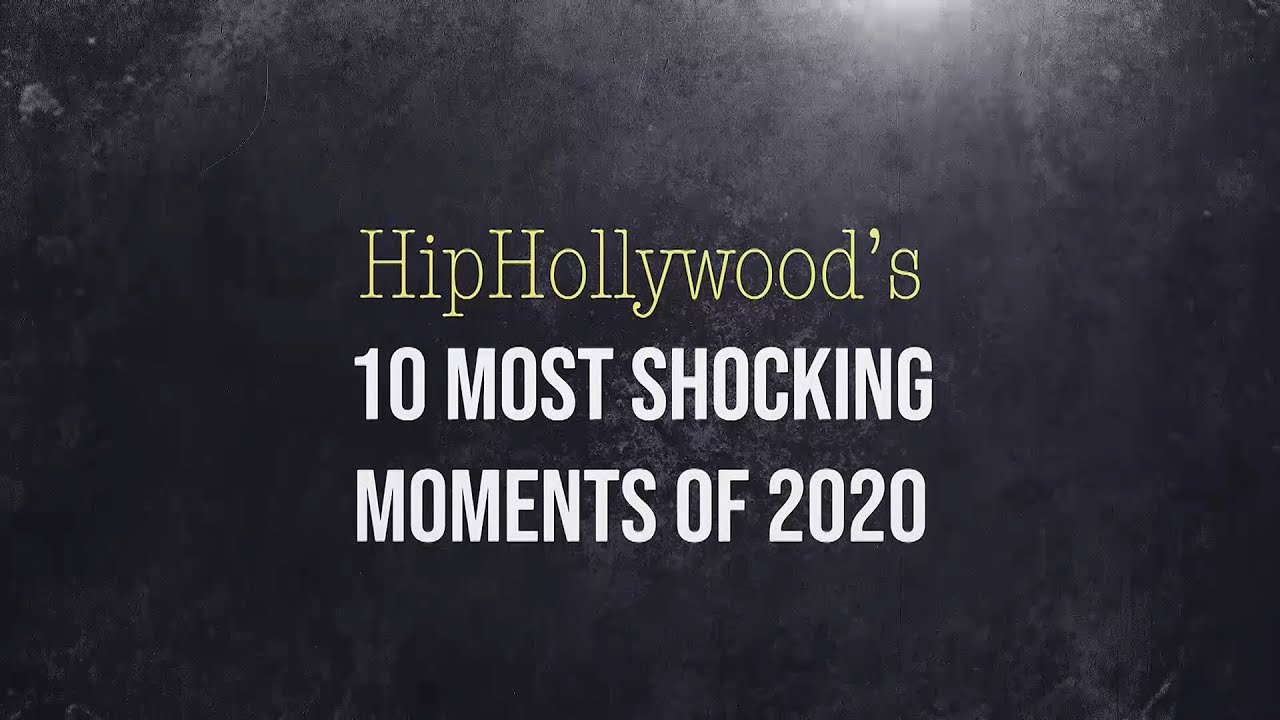 10 Most Shocking Moments Of 2020