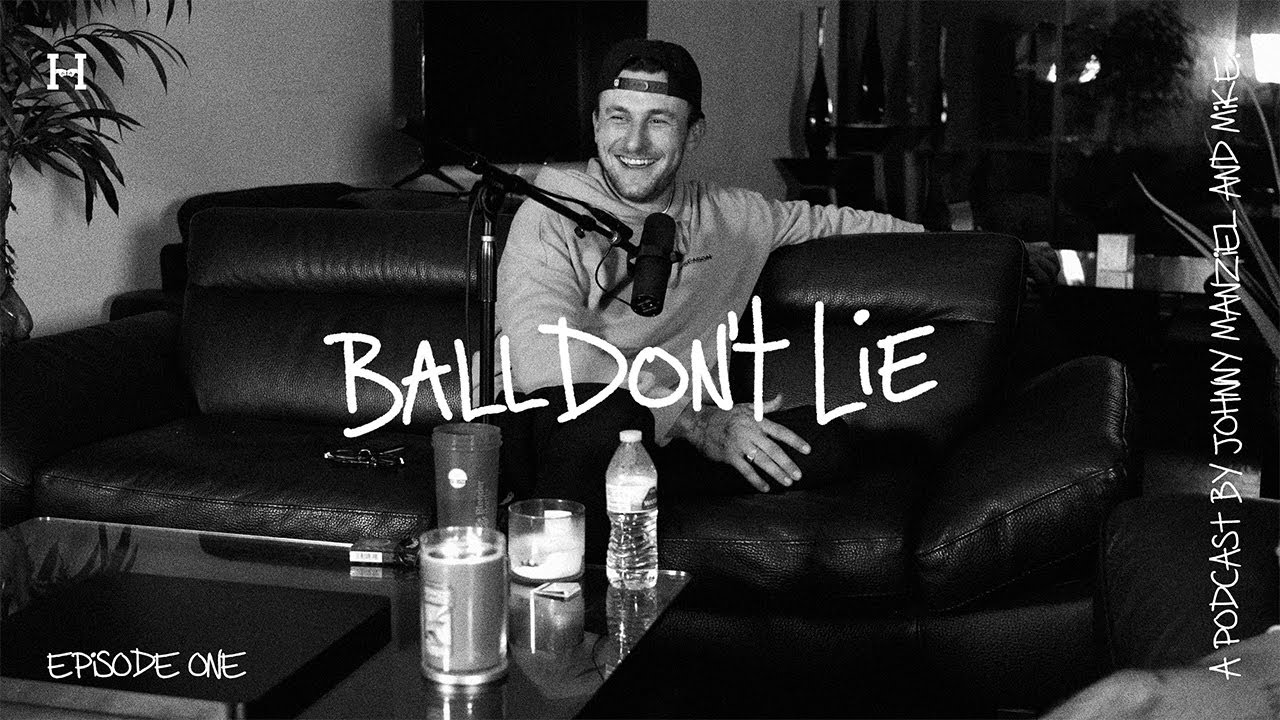 BALL DON'T LIE w/ Johnny Manziel - episode one