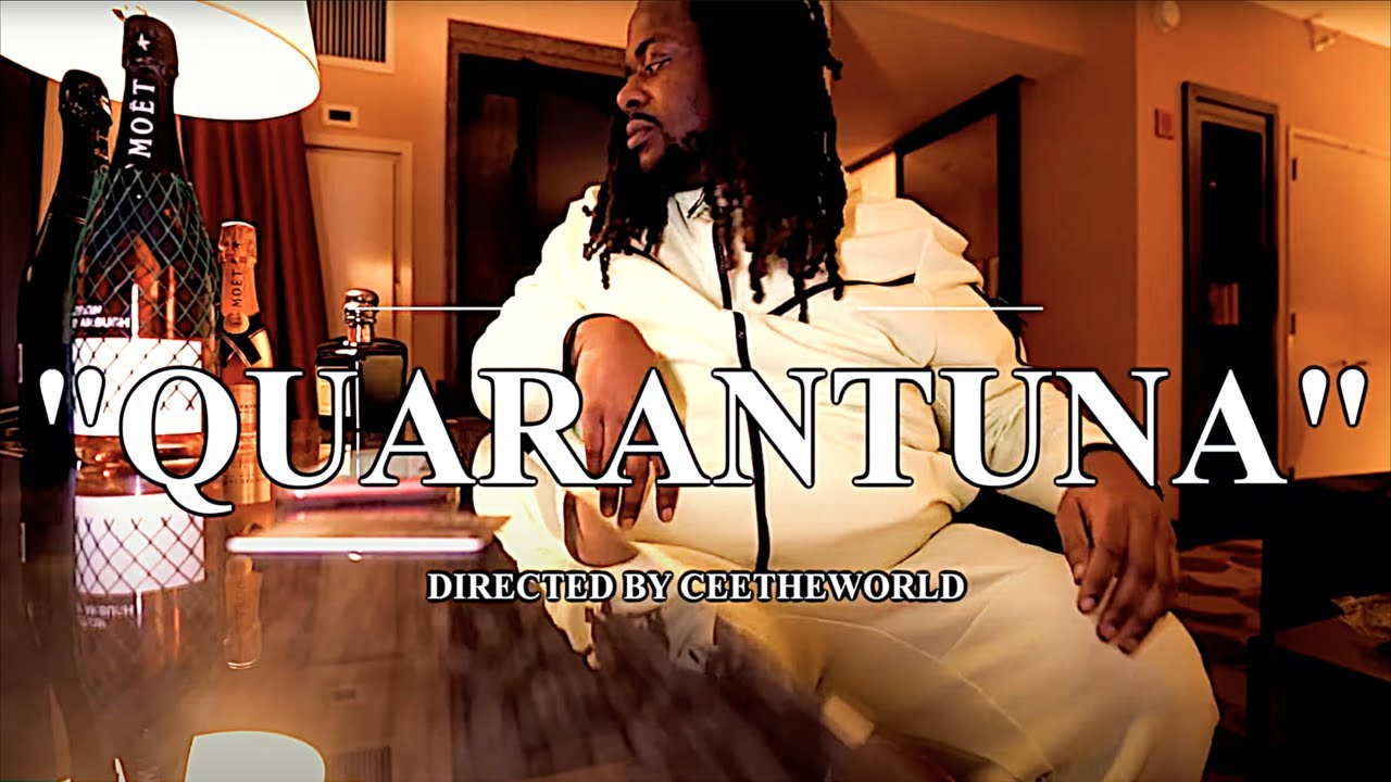 "BIG T - ""QUARANTUNA"" (Dir By CEETHEWORLD FILMS)"