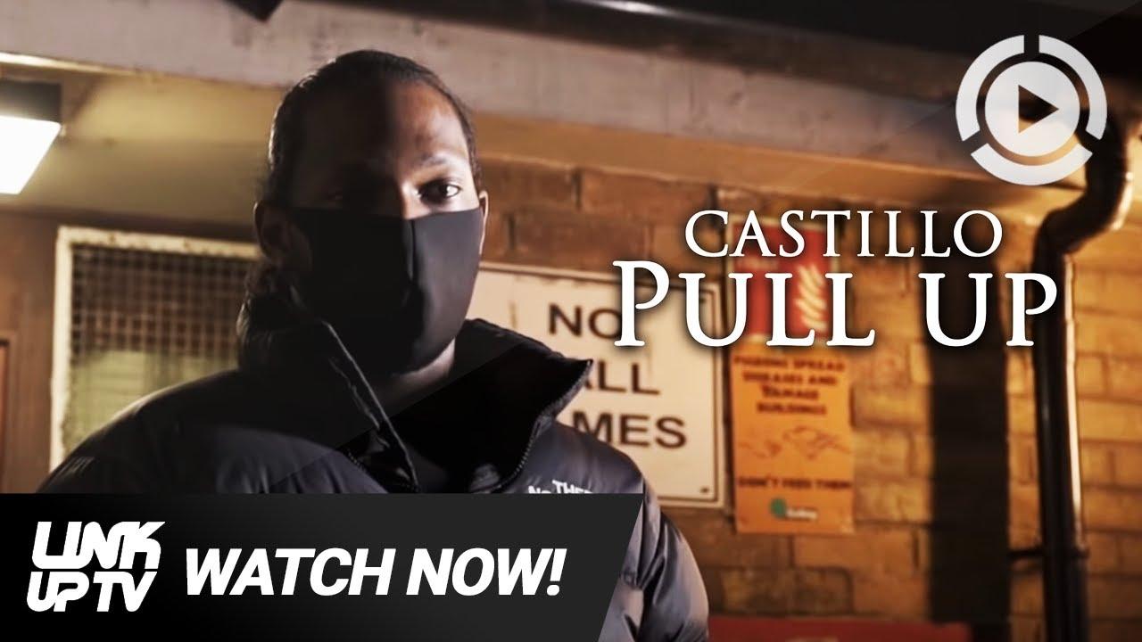 Castillo - Pull Up [Music Video] | Link Up TV