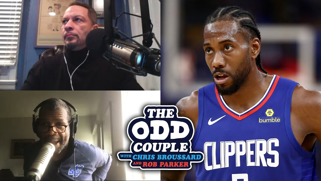 Chris Broussard & Rob Parker - Has Kawhi Leonard to Clippers Lived Up to Expectations?