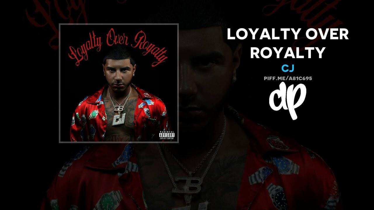 CJ - Loyalty Over Royalty (FULL MIXTAPE)