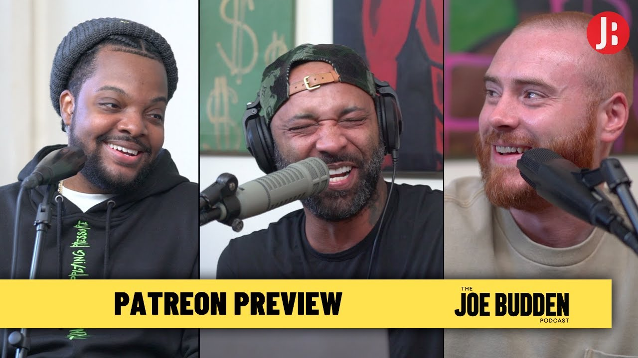 Exclusive Patreon Preview | The Joe Budden Podcast