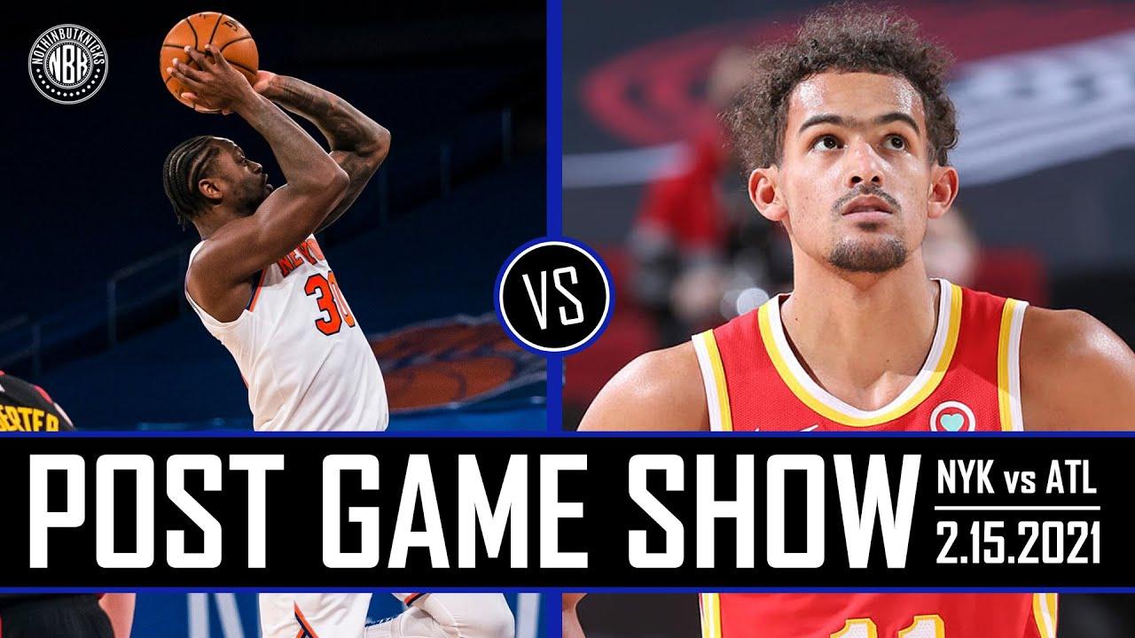 Julius Randle drops 44! | New York Knicks vs Atlanta Hawks Post Game Show | 2.15.21