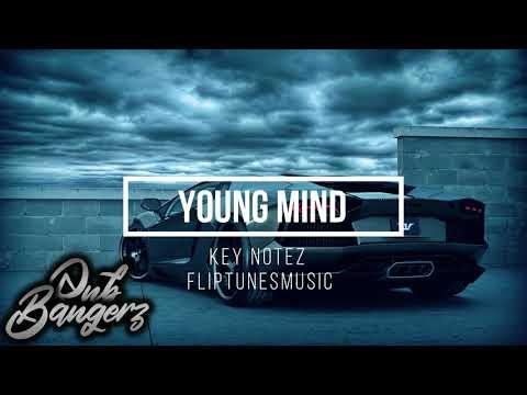 Key Notez - Young Mind (Prod. FlipTunesMusic)