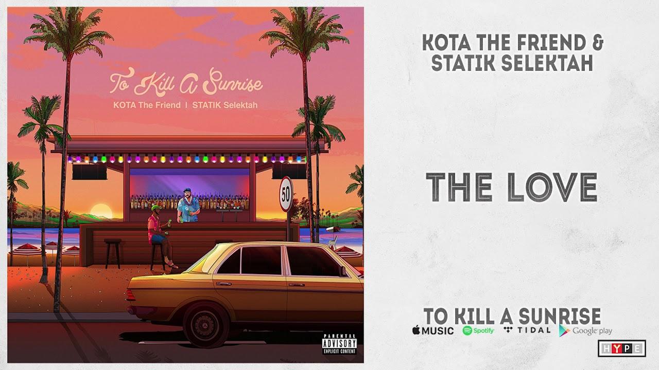 """Kota the Friend & Statik Selektah - """"To Kill a Sunrise"""" (Full Album)"""