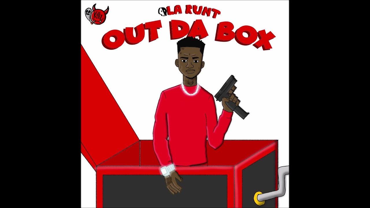 "Ola Runt - ""Out Da Box"" OFFICIAL VERSION"