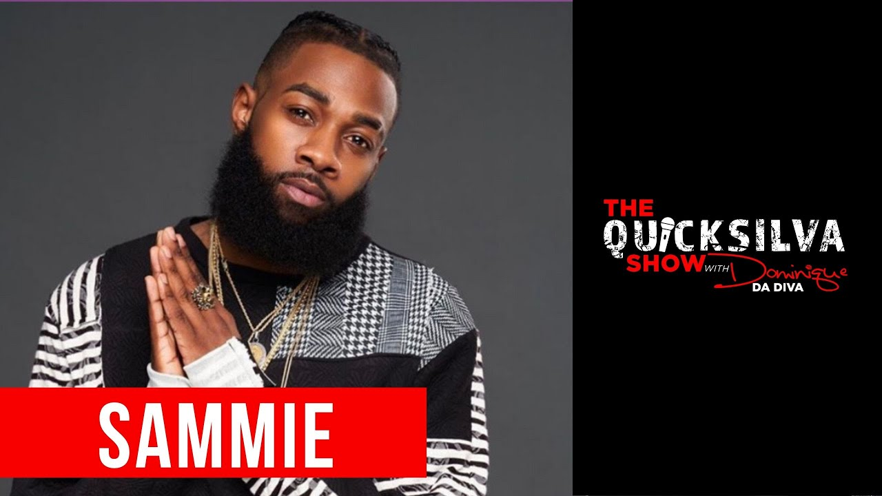 Sammie Talks 20 Years In The Game, New Music, His Prefect Girl & More