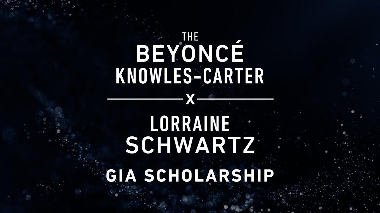 Beyoncé Knowles-Carter x Lorraine Schwartz GIA Scholarship Recipients
