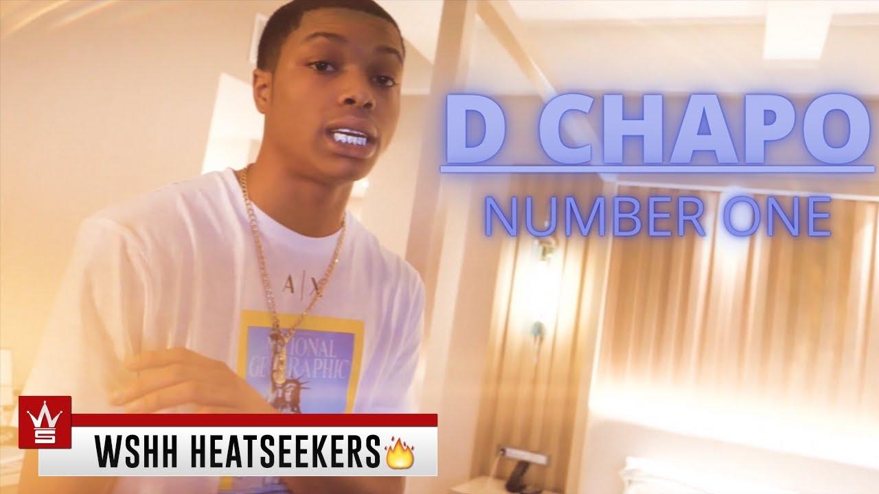 D Chapo - Number One (Worldstar Heatseekers)