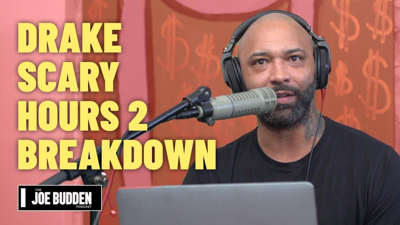 Drake - Scary Hours 2 Breakdown | The Joe Budden Podcast