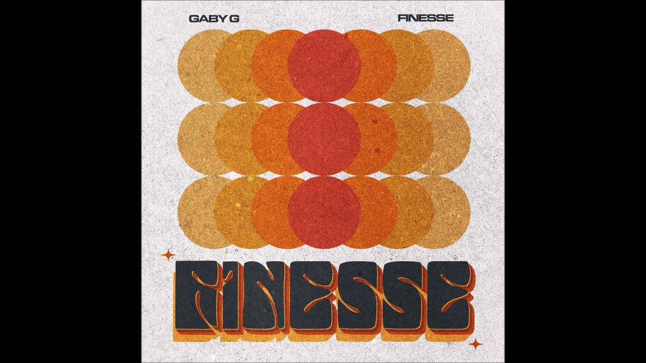"""Gaby G - """"Finesse"""" OFFICIAL VERSION"""