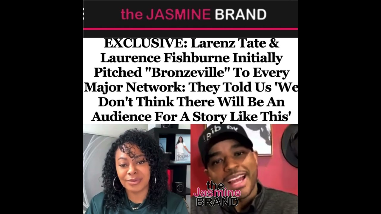 """Larenz Tate & Laurence Fishburne Initially Pitched """"Bronzeville"""" To Every Major Network"""