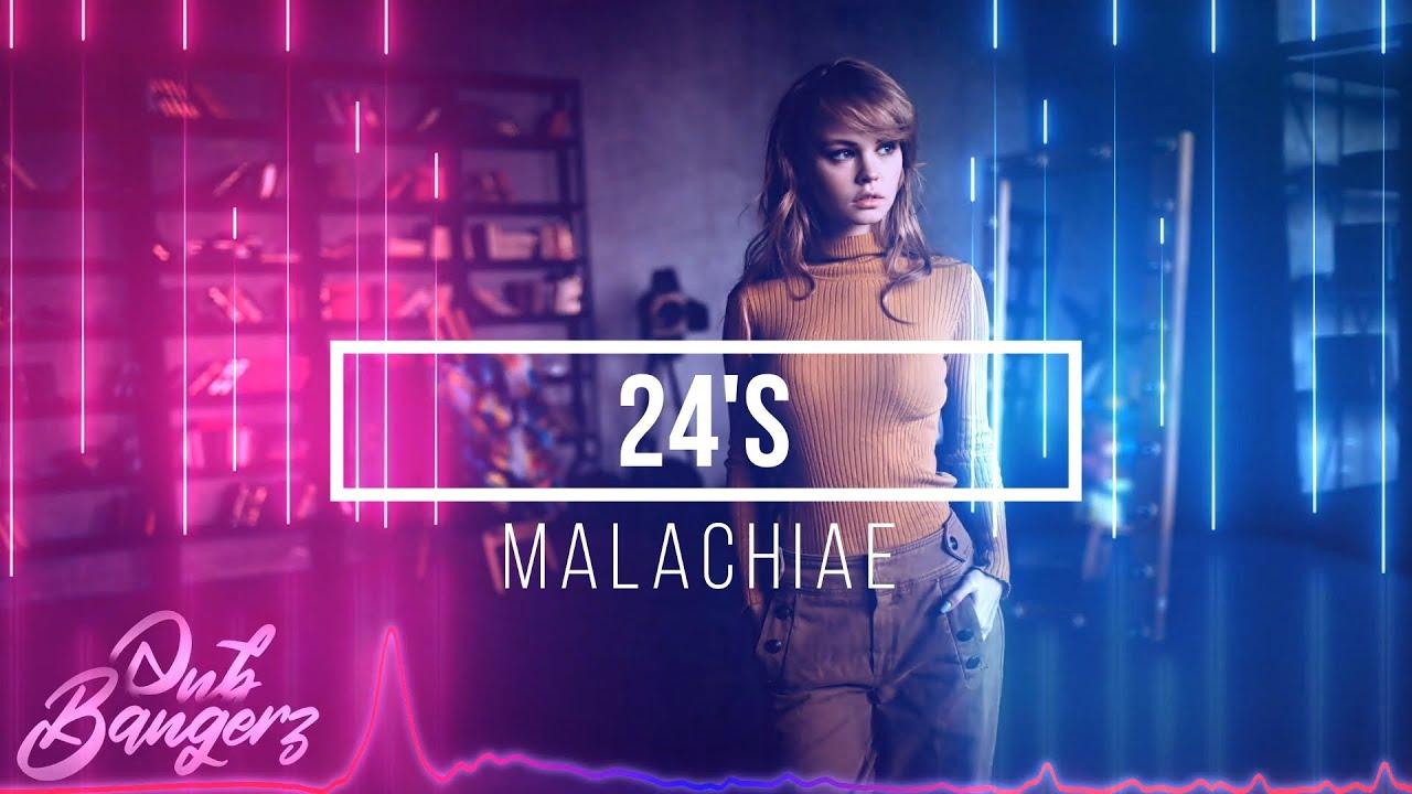 Malachiae - 24's (RnBass Music) OBG