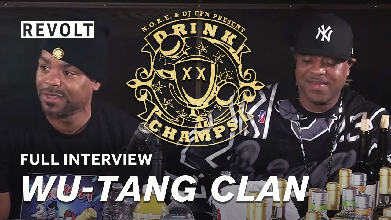 Wu Tang Clan | Drink Champs (Full Episode)