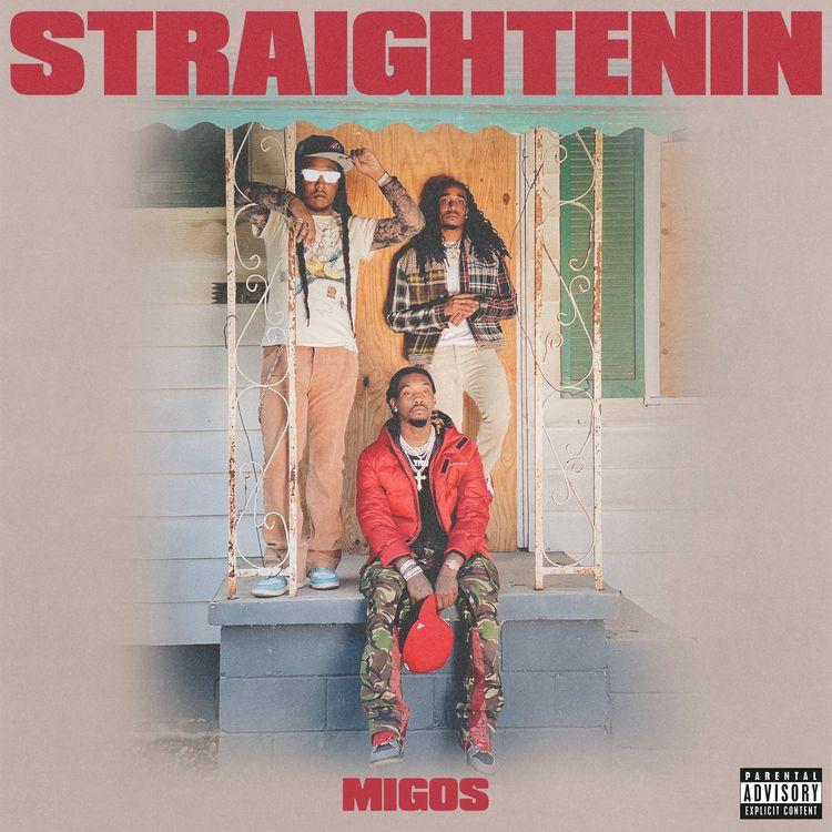 Migos - Straightenin [Audio]