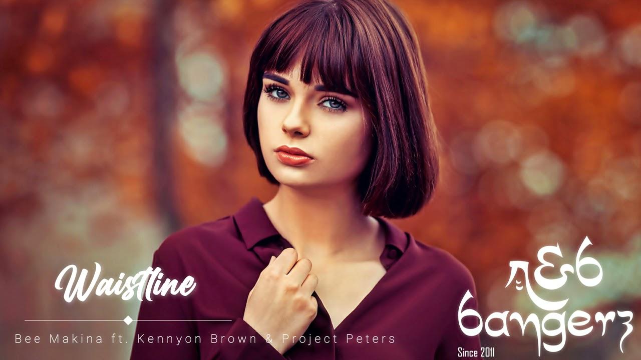Bee Makina - Waistline ft. Kennyon Brown & Project Peters (RnBass Music) 2021