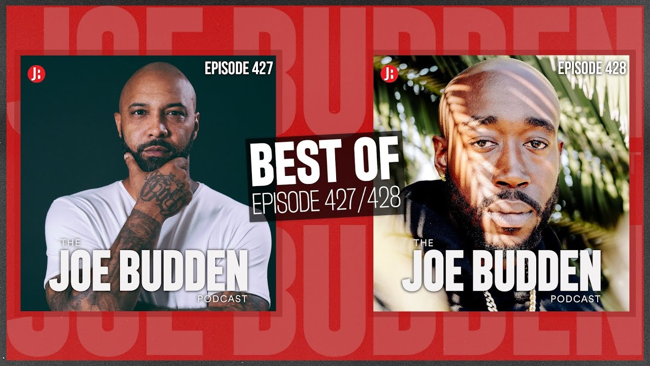 Best Of Ep. 427 (Straightened Out) & Ep. 428 (Keeping Up With The Joneses) | The Joe Budden Podcast