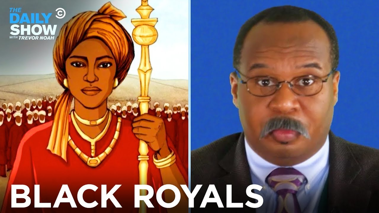 CP Time: The History of Black Royalty | The Daily Show