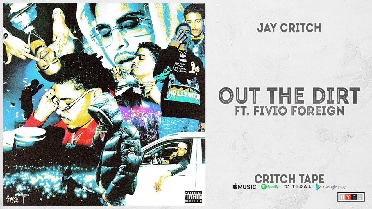"""Jay Critch - """"Out the Dirt"""" Ft. Fivio Foreign (Critch Tape)"""