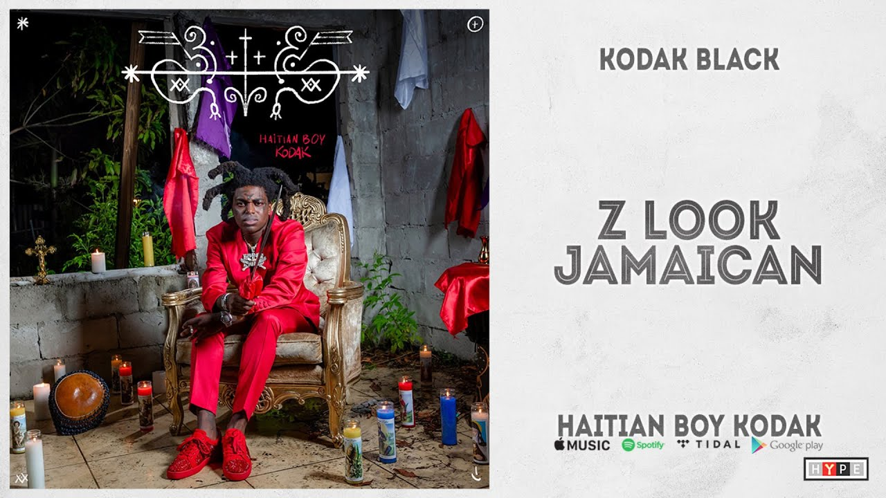 """Kodak Black - """"Z Look Jamaican"""" (Haitian Boy Kodak)"""