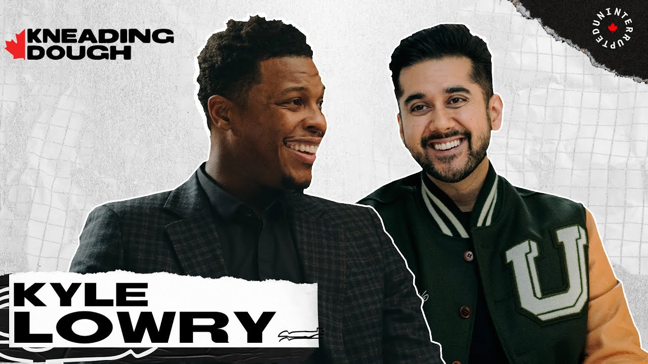 Kyle Lowry's Road From North Philly To Becoming An NBA Legend In Toronto | Kneading Dough Canada