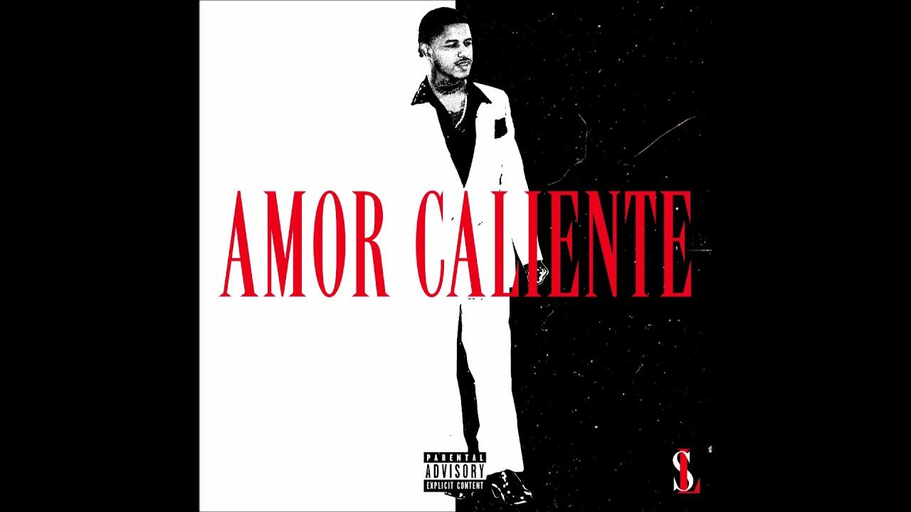 "Lor Sosa - ""Amor Caliente"" OFFICIAL VERSION"