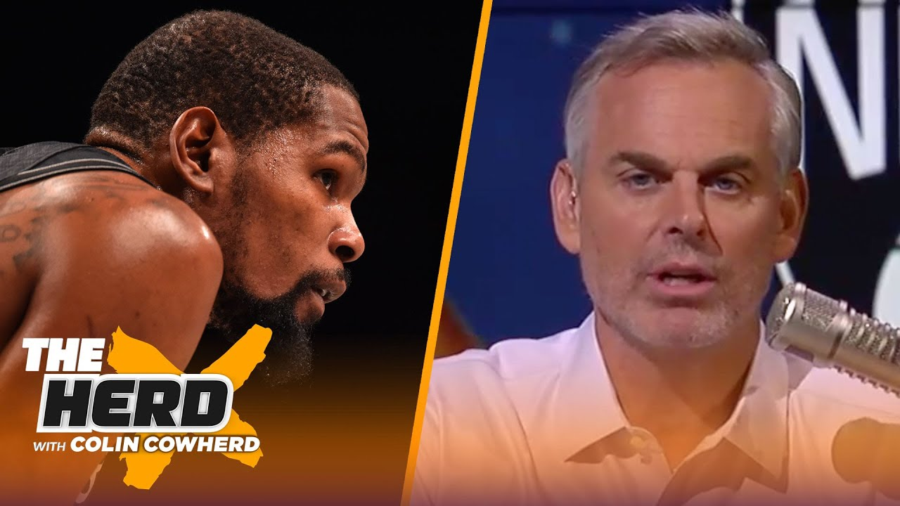 Nets are the Clippers of last season, how much will a title define KD? — Colin   NBA   THE HERD