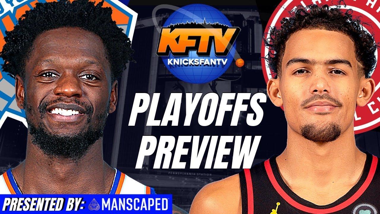 New York Knicks vs Atlanta Hawks Playoffs Preview Show | Analysis & Live Callers