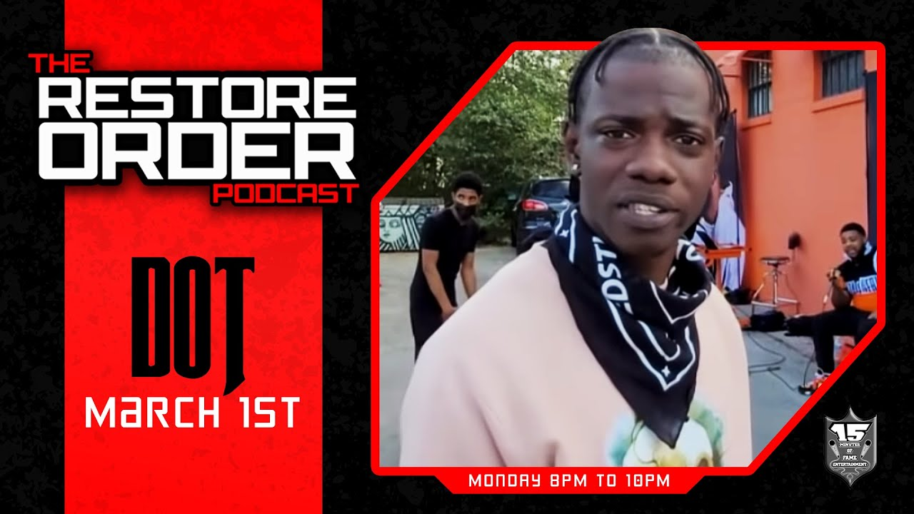 RESTORE ORDER PODCAST W DOT AND NO MERCY