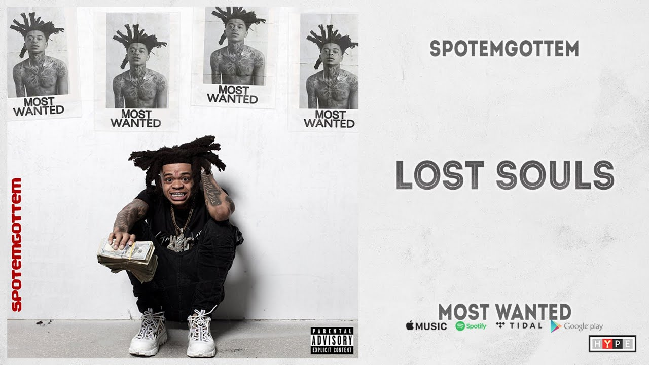 """SpotemGottem - """"Lost Souls"""" (Most Wanted)"""
