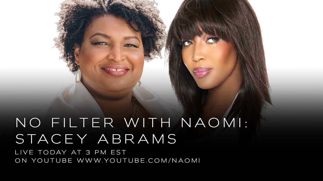 Stacey Abrams on Voting Rights, Nobel Peace Prize Nomination, and new novel | No Filter with Naomi