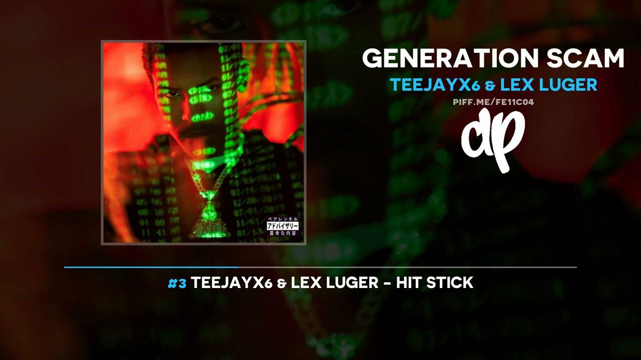 TeejayX6 & Lex Luger - Generation Scam (FULL MIXTAPE)