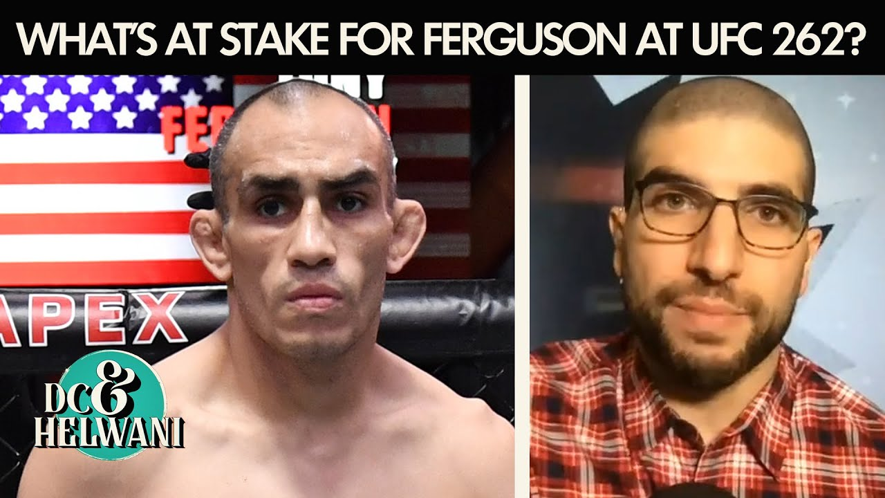 Ariel: This is a dangerous fight for Tony Ferguson at #UFC 262 | DC & Helwani | ESPN MMA