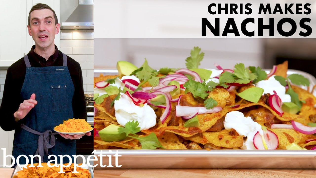 Chris Makes Lunch Nachos | From the Home Kitchen | Bon Appétit