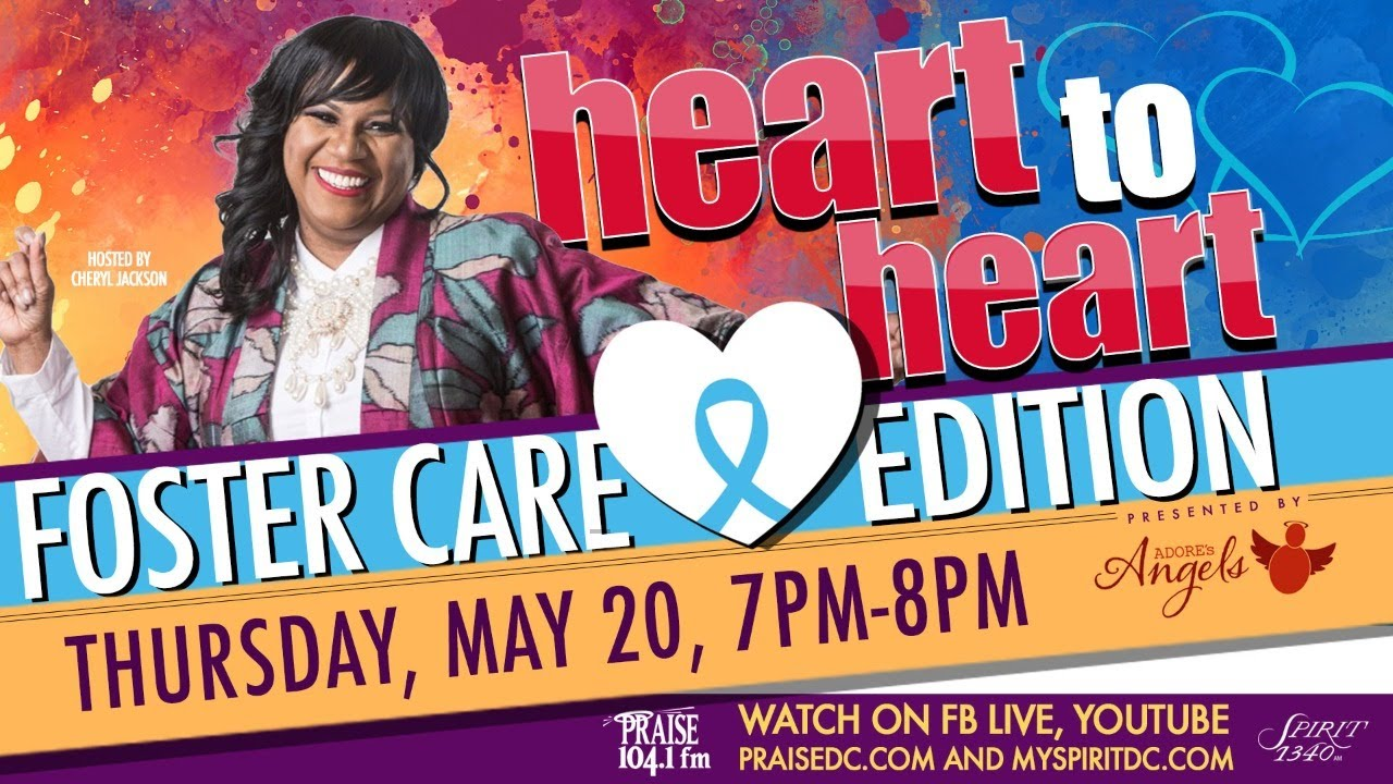 Heart To Heart: Foster Care Edition with Cheryl Jackson