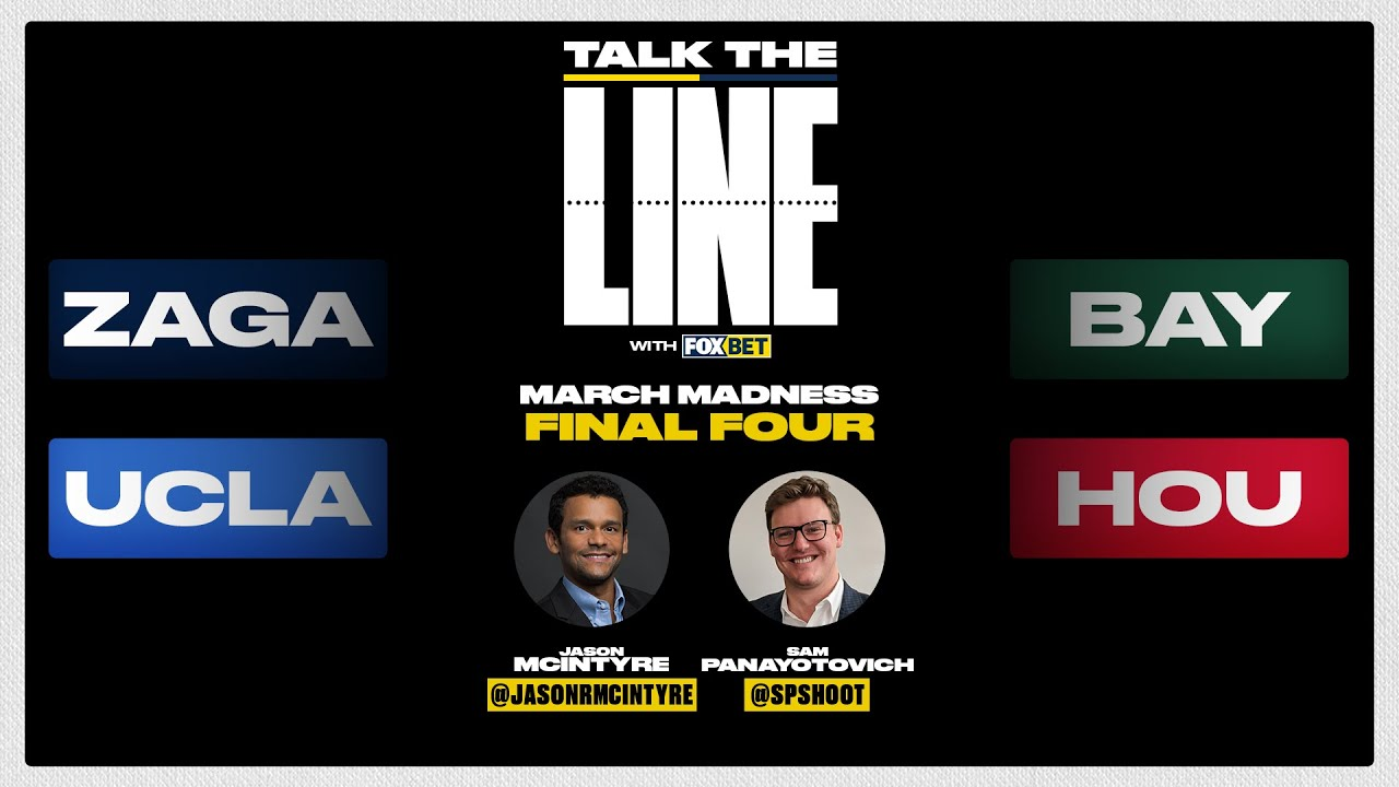 March Madness Final Four Betting Show: Talk the Line with FOX Bet! | FOX SPORTS