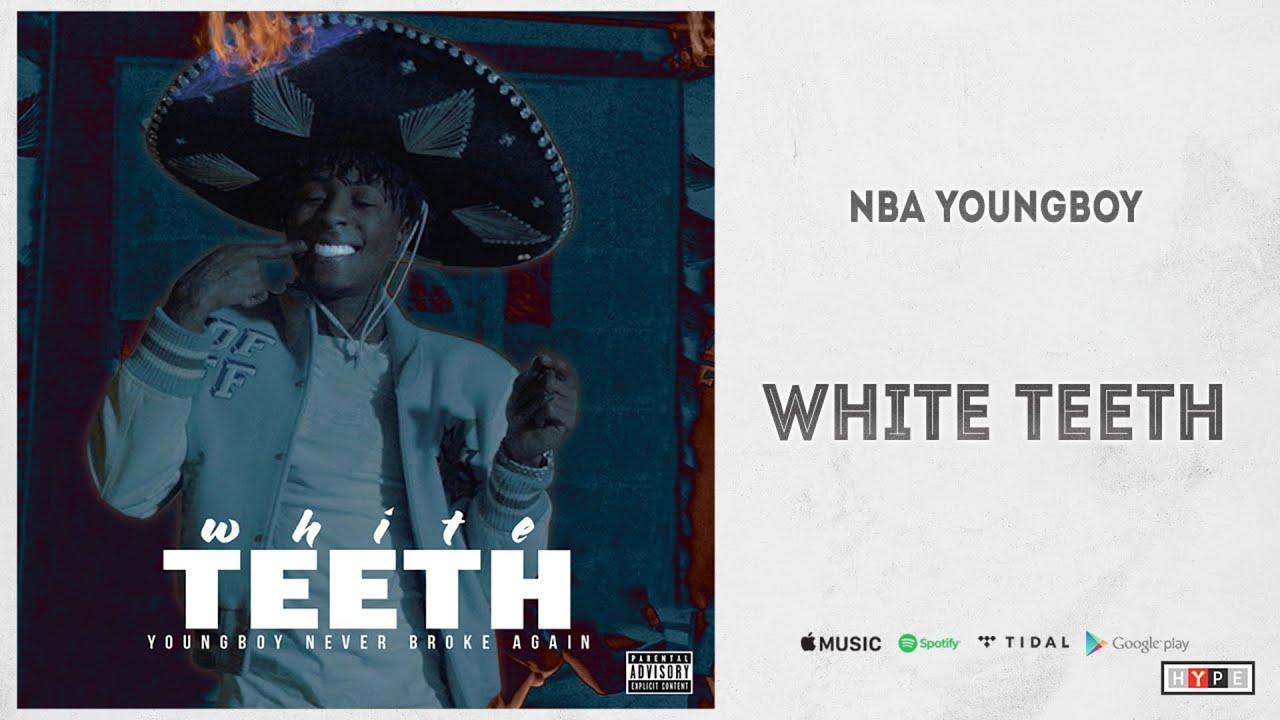 NBA YoungBoy - ''White Teeth''