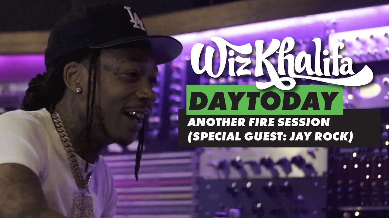 Wiz Khalifa - DayToday - Another Fire Session (Special Guest: Jay Rock)