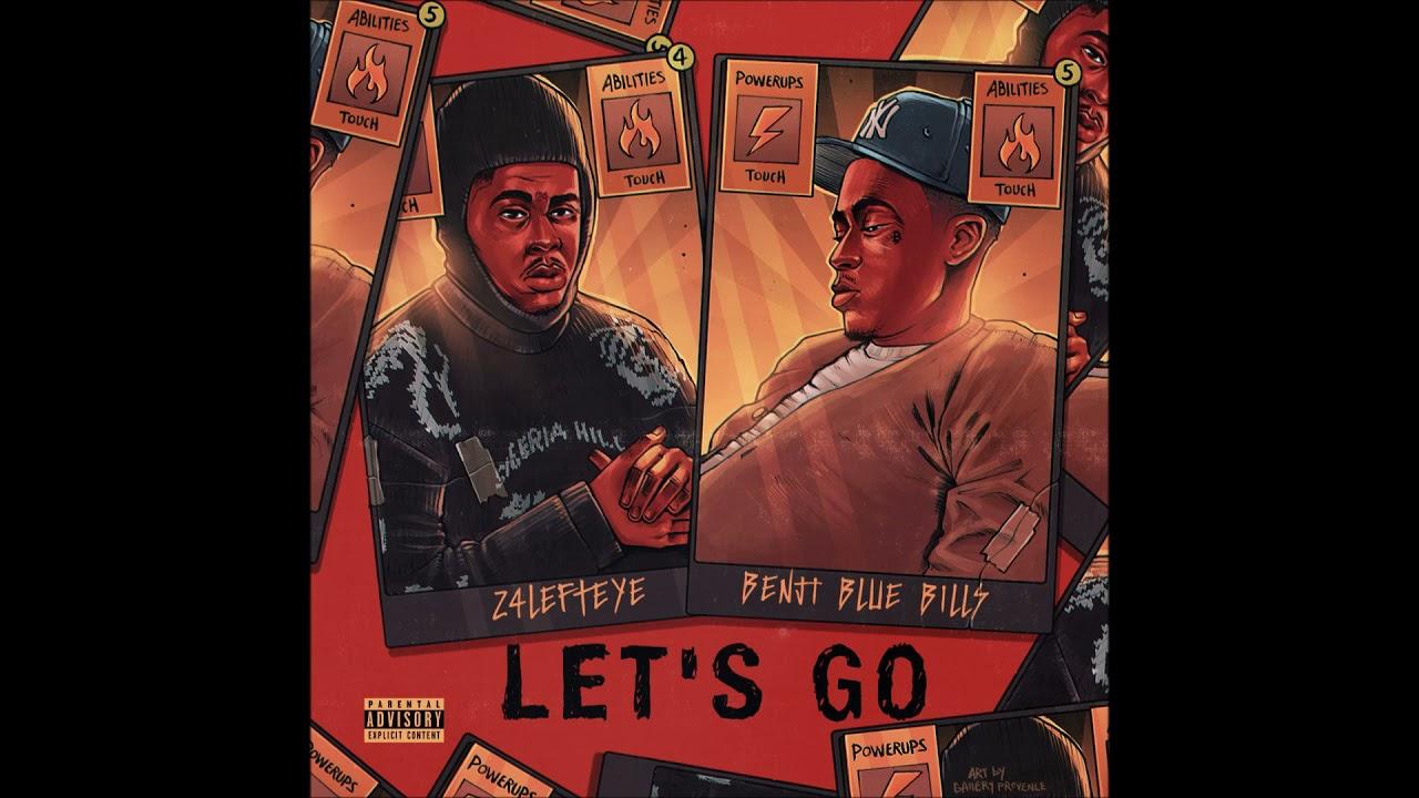 """24Lefteye feat. Benji Blue Bills - """"Let's Go"""" OFFICIAL VERSION"""